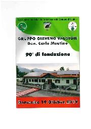 90° Anniversario di Fondazione del Gruppo Alpini Giaveno – Valgioie – dal 16 al 19 ottobre 2014