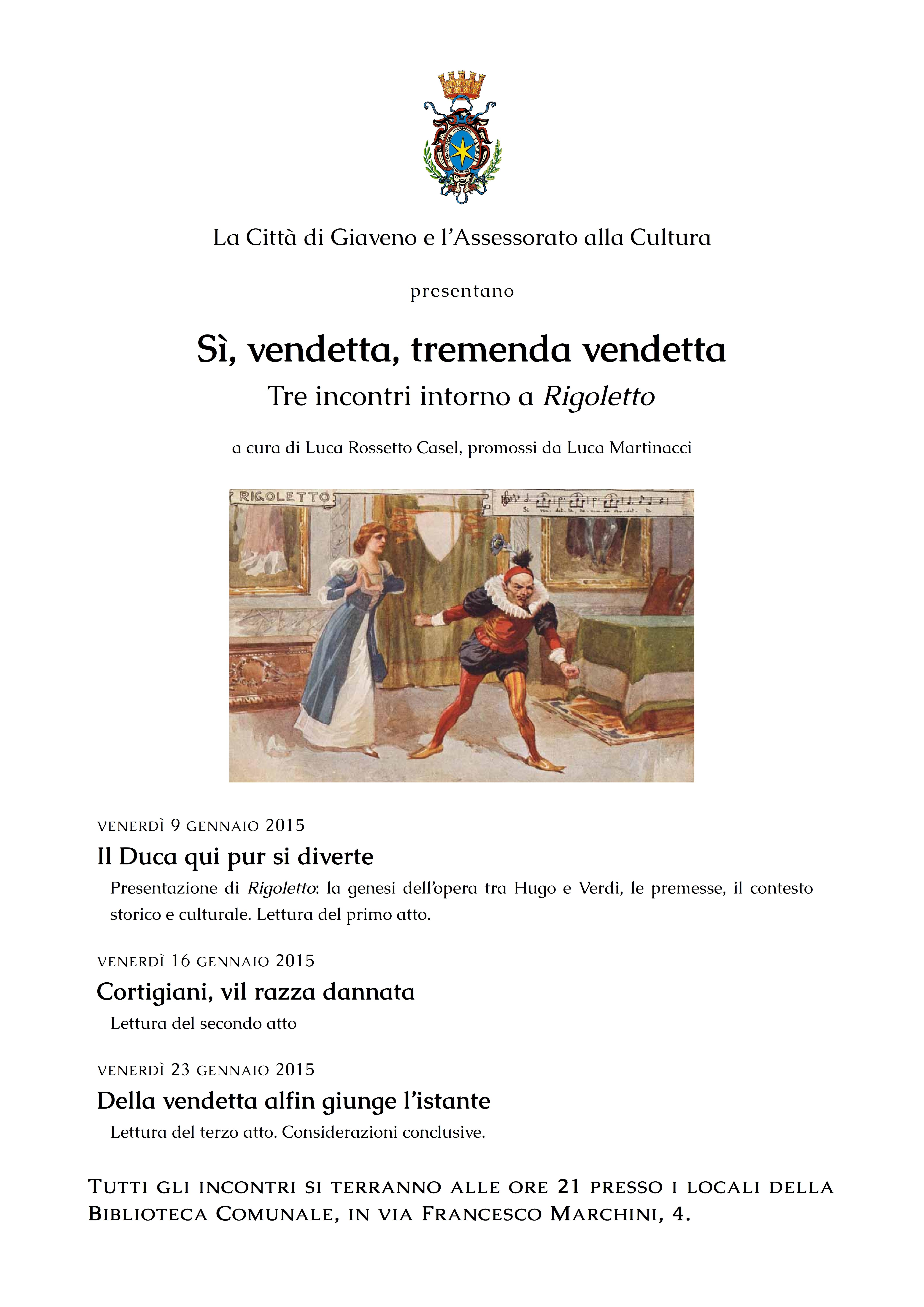 Tre incontri intorno a Rigoletto, venerdì 9 – 16 e 23 gennaio 2015