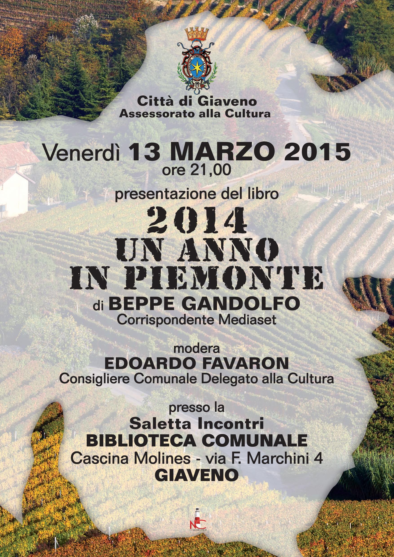 """Beppe Gandolfo  presenta """"2014 Un Anno in Piemonte"""" venerdì 13 marzo 2015 ore 21"""