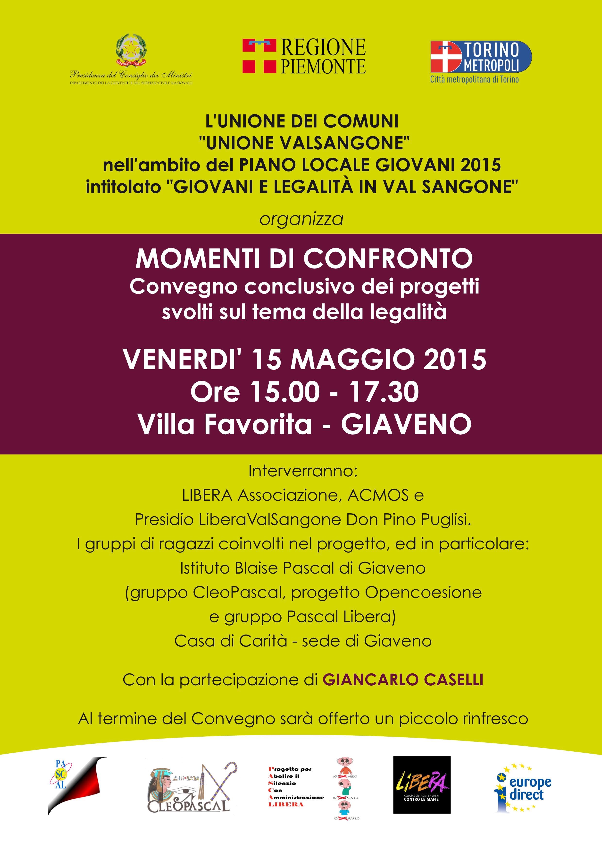 Momenti di Confronto  – Convegno conclusivo dei progetti svolti dai giovani della Val Sangone sul tema della Legalità  – venerdì 15 maggio 2015