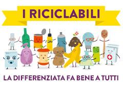"CAMPAGNA  DI COMUNICAZIONE  ""I RICICLABILI"""