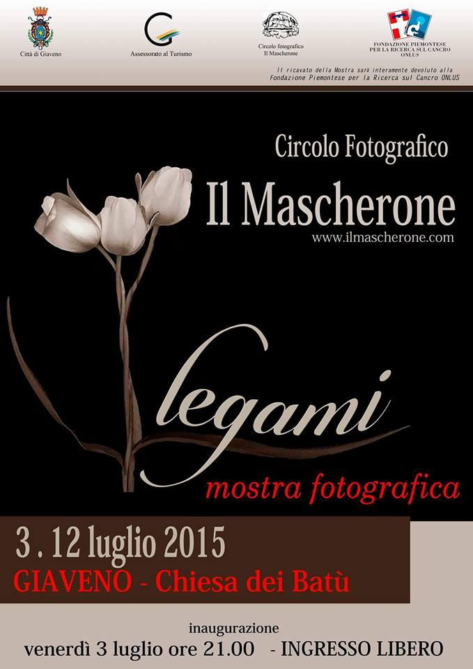 """Mostra Fotografica """"Legami"""" a cura del Circolo Fotografico Il Mascherone  dal 3 al 12 luglio 2015"""