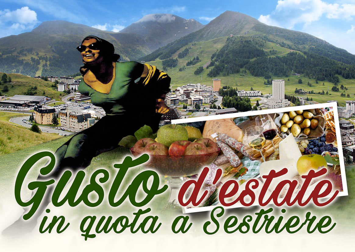 Gusto d'Estate in quota a Sestriere  – agosto 2016