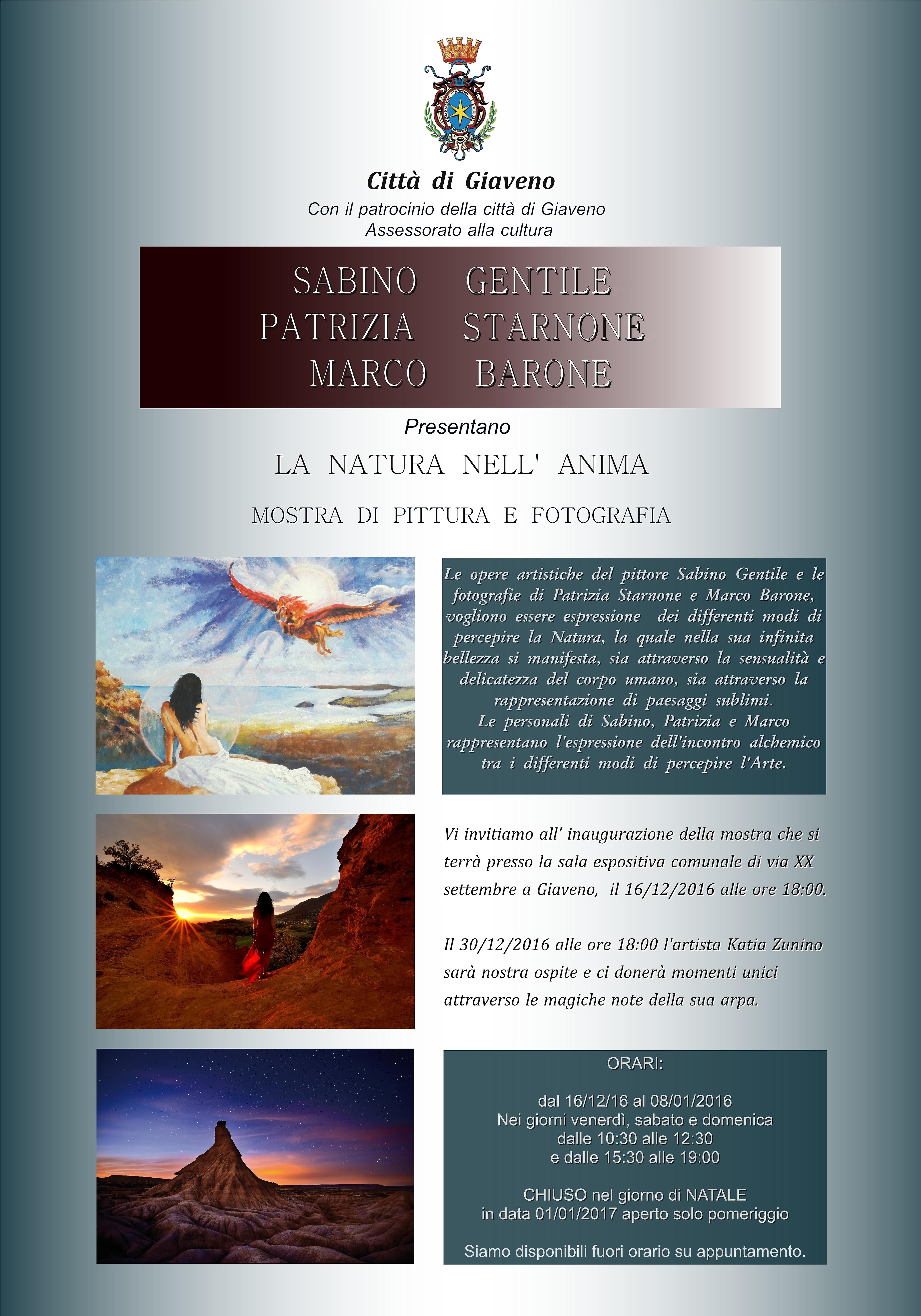 """""""La Natura nell'Anima""""  mostra di Gentile, Starnone e Barone da venerdì 16 dicembre all'8  gennaio 2017"""