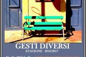 Rassegna Gesti Diversi calendario 20162017