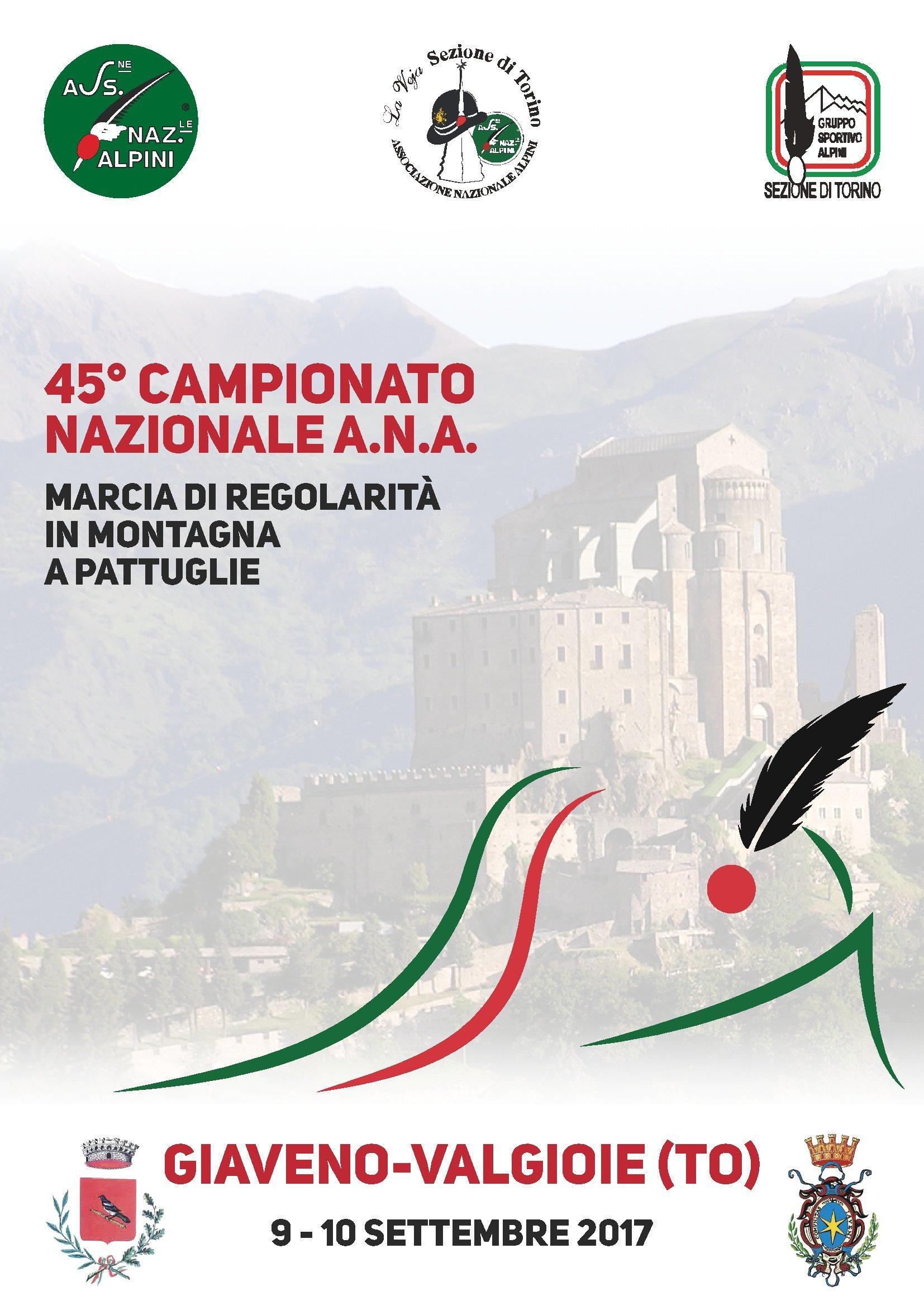 45° Campionato Nazionale A.N.A.  Marcia di regolarità in montagna a pattuglie – 9 e 10 settembre 2017