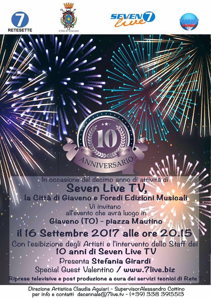 Seven Live Tv – 10 anniversario – sabato 16 settembre  2017