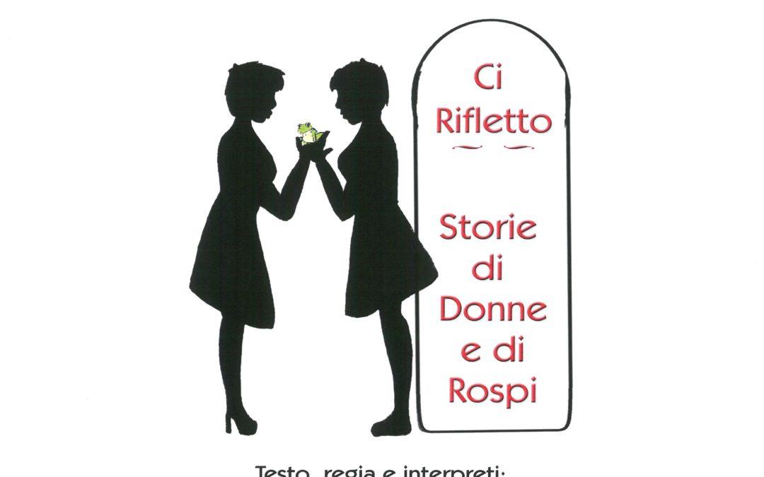 Ci rifletto  – Storie di Donne e di Rospi – Venerdì 4 maggio 2018