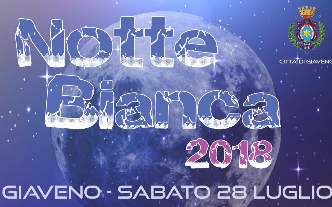 NOTTE BIANCA a GIAVENO – sabato 28 luglio 2018