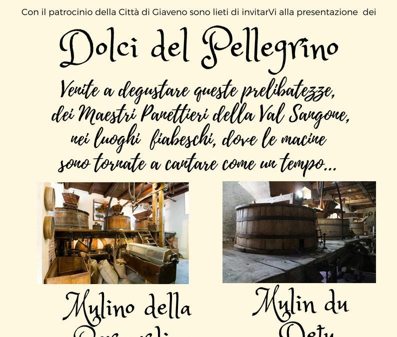 Dolci del pellegrino –  visite ai Mulini della Bernardina e Du Detu – sabato 21 e 28 luglio 2018