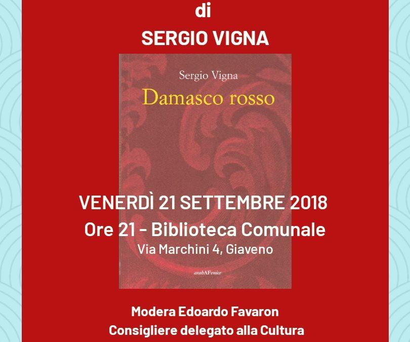 """Presentazione del libro """"Damasco Rosso"""" di Sergio Vigna – Venerdì 21 settembre ore 21"""