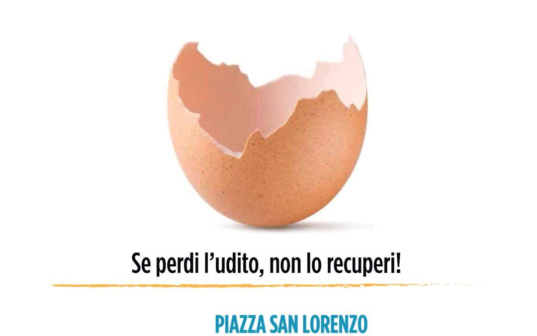 Controlla il tuo udito! Campagna di prevenzione  martedì 2 ottobre  2018 in piazza San Lorenzo