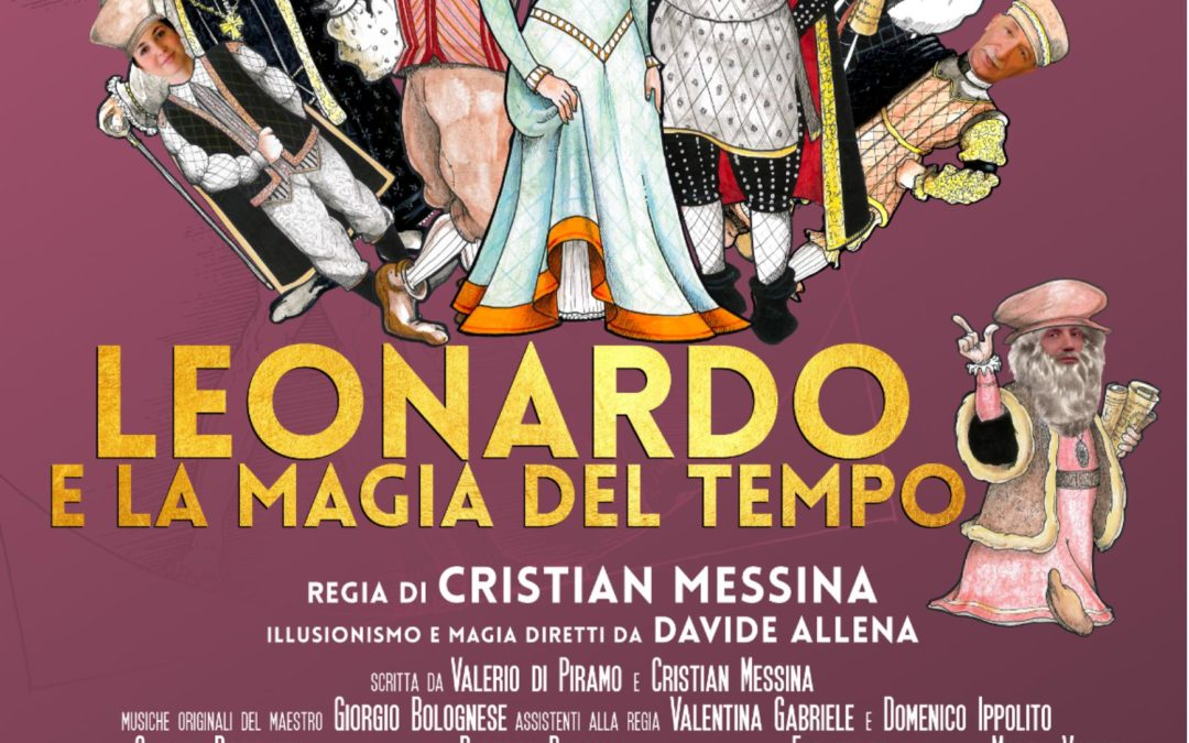 Leonardo e la Magia del Tempo – venerdì 12 ottobre  2018