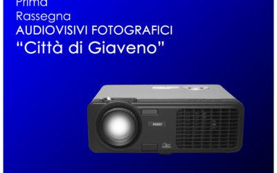 Prima Rassegna Audiovisivi Fotografici Città di Giaveno  –  venerdì 19 ottobre 2018
