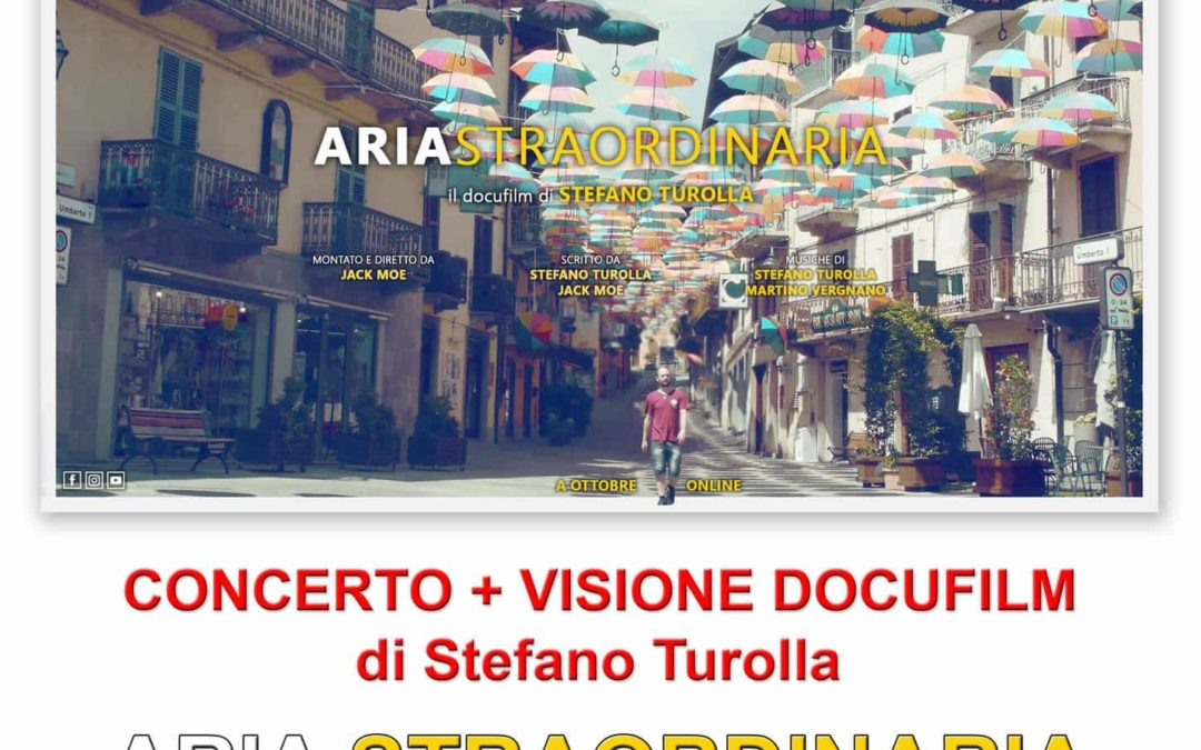 Aria Straordinaria – Concerto + visione Docufilm venerdì 7 dicembre 2018