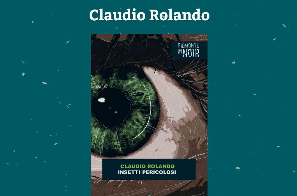 """Presentazione del libro  """"Insetti Pericolosi""""  di Claudio Rolando – sabato 16 febbraio 2019"""