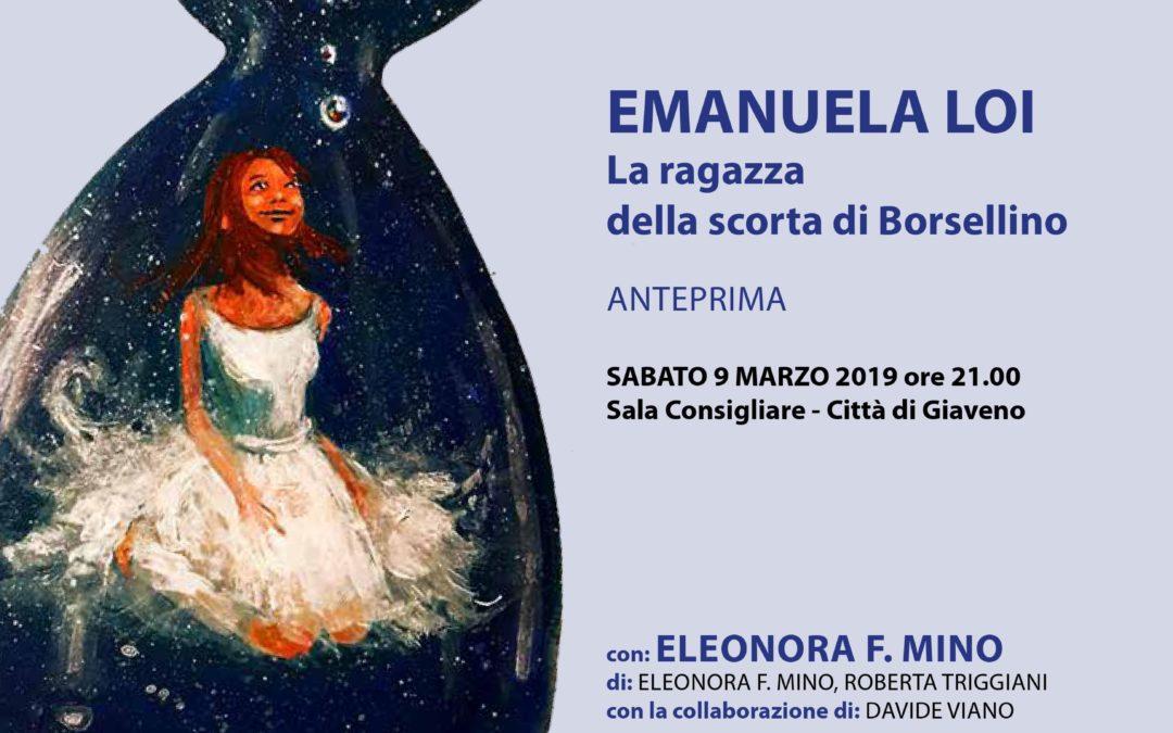 """""""Emanuela Loi. La ragazza della scorta di Borsellino"""" – sabato 9 marzo 2019"""