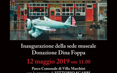 Il visionario alessandri – Inaugurazione sede museale Donazione Dina Foppa – Domenica 12 maggio 2019