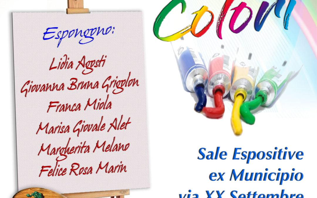 Mostra di Pittura  – Colori – dal 10 al 12 maggio 2019