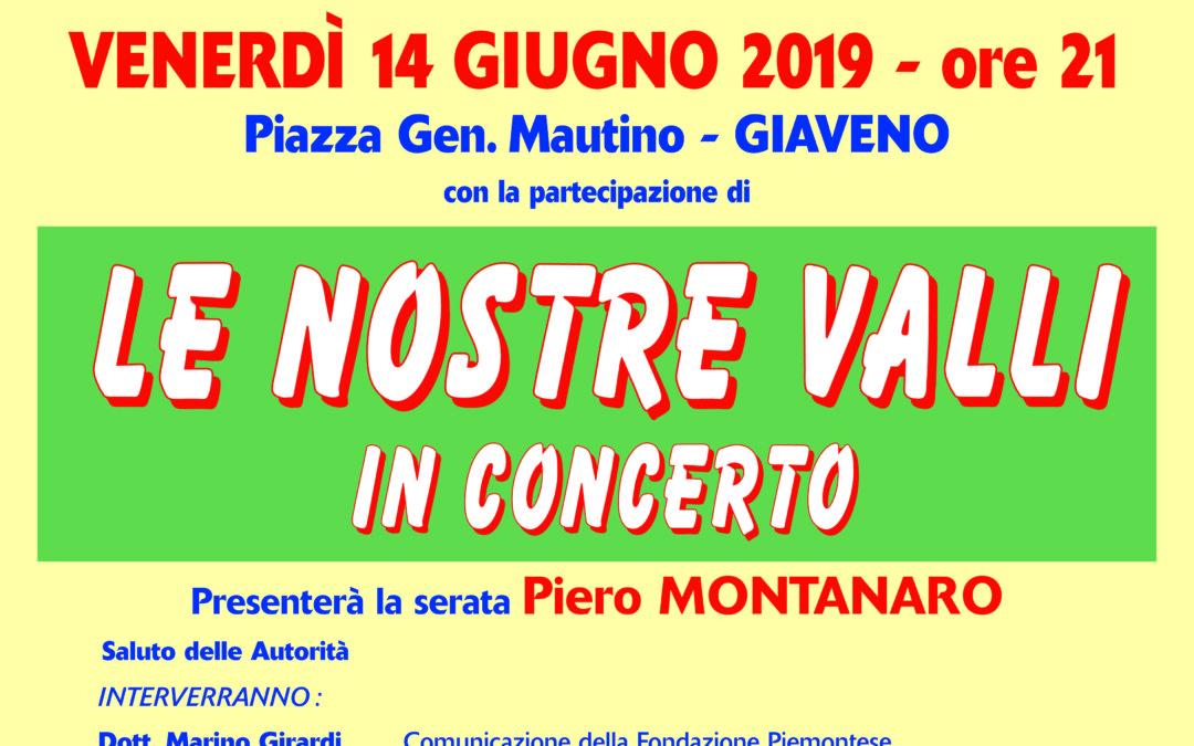 Concerto Le Nostre Valli – Venerdì 14 giugno 2019