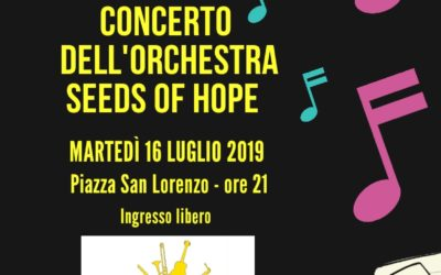 Concerto dell'Orchestra Seeds of Hope – Martedì 16 luglio 2019