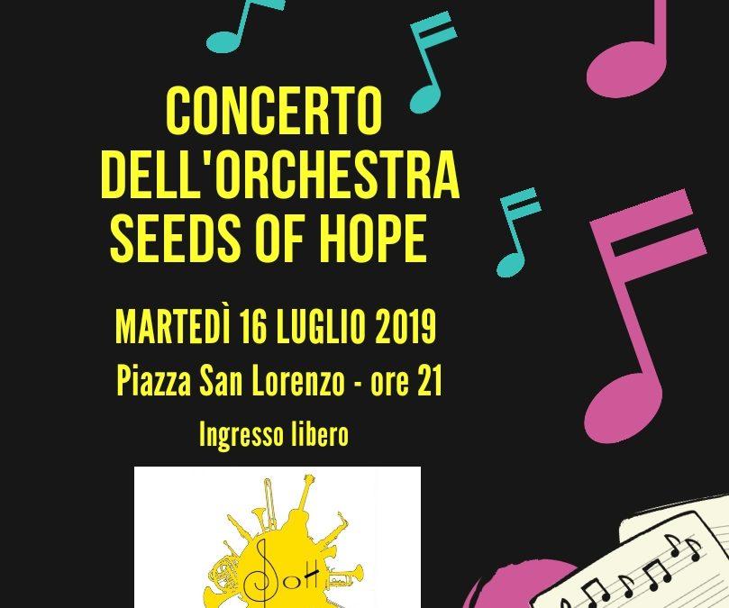 Concerto dell'Orchestra Seeds of Hope – Martedì 16 luglio 2019
