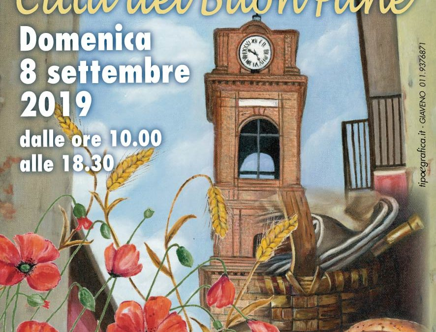 Giaveno Città del Buon Pane, 16° edizione – Domenica 8 settembre 2019