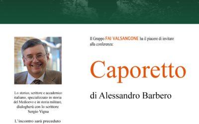 """""""Caporetto"""" di Alessandro Barbero – incontro organizzato dai Gruppo FAI Valsangone per venerdì 20 settembre 2019"""