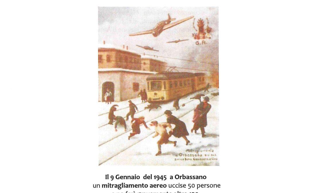 Orbassano: commemorazione  vittime Mitragliamento  del trenino  Torino – Giaveno