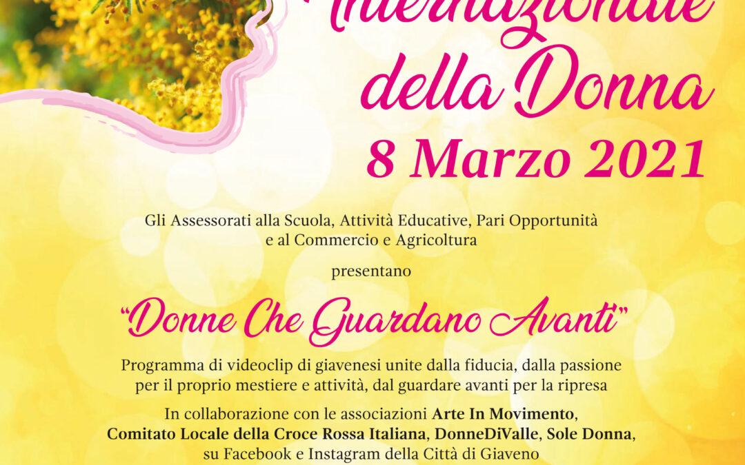 """8 Marzo – Giornata Internazionale della Donna 2021  – """"Donne che guardano avanti"""""""