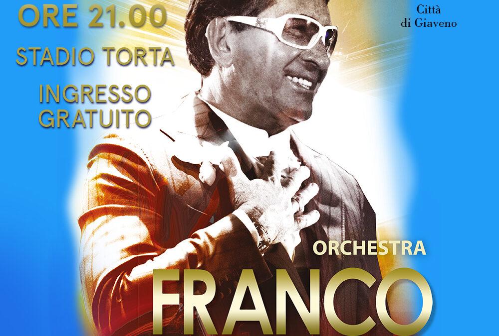 6 AGOSTO – ORCHESTRA FRANCO BAGUTTI – GIAVENO SUMMER VILLAGE