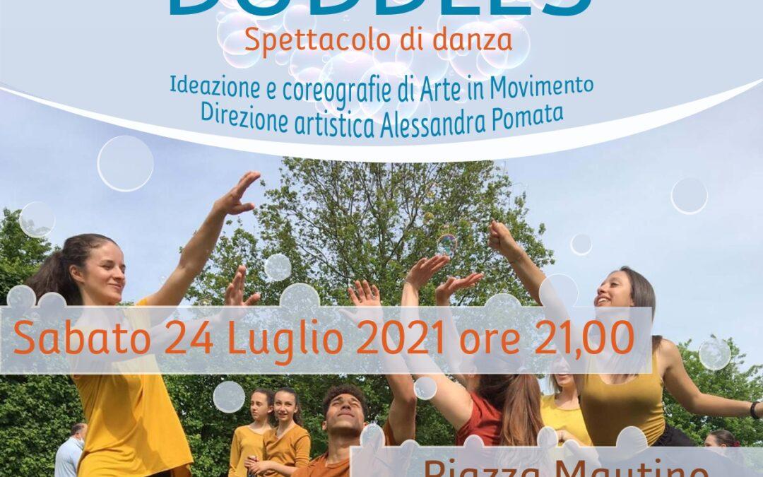 24 LUGLIO – DANCING BUBBLES – GIAVENO SUMMER VILLAGE